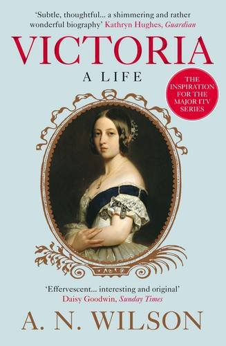 A N Wilson recommends the best Christian Books - Victoria: A Life by A N Wilson