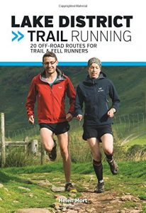 Best Poetry of 2016 - Lake District Trail Running: 20 off-Road Routes for Trail & Fell Runners by Helen Mort