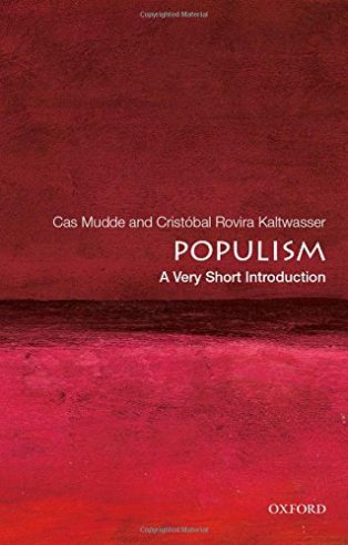 Populism: A Very Short Introduction by Cas Mudde & Cristóbal Rovira Kaltwasser