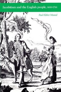 The best books on Jacobitism - Jacobitism and the English People, 1688-1788 by Paul Monod