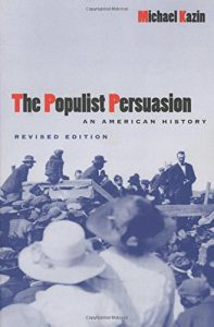The best books on The Roots of Radicalism - The Populist Persuasion by Michael Kazin