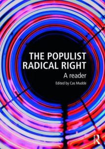 The Populist Radical Right: A Reader by Cas Mudde