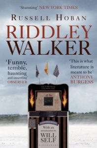 The Best Apocalyptic Novels - Riddley Walker by Russell Hoban