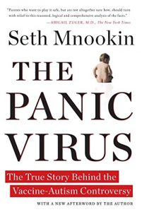 The Best Vaccine Books - The Panic Virus: The True Story Behind the Vaccine-Autism Controversy by Seth Mnookin