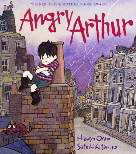 Max Porter on the Books That Shaped Him - Angry Arthur by Hiawyn Oram and Satoshi Kitamura (illustrator)