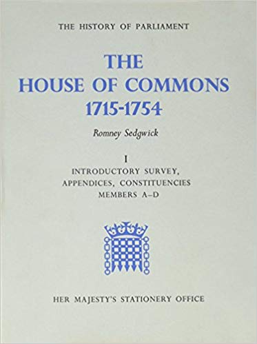 The best books on Jacobitism - The History of Parliament: The House of Commons, 1715-1754 by Romney Sedgwick ed.