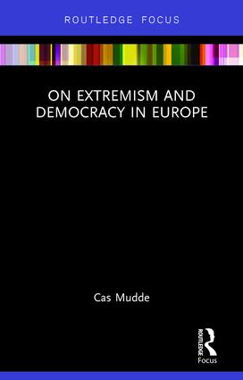 The best books on Populism - On Extremism and Democracy in Europe by Cas Mudde