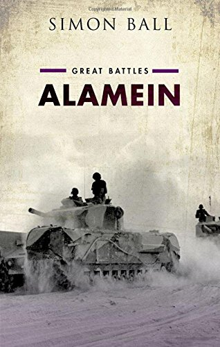 The best books on El Alamein - Alamein: Great Battles by Simon Ball