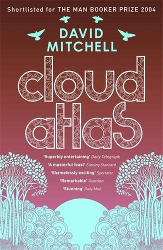 The best books on Existential Risks - Cloud Atlas by David Mitchell