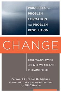 The best books on Relationship Therapy - Change by John H. Weakland and Richard Fisch & Paul Latzlawick