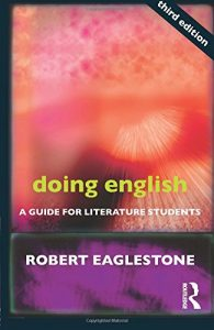 The Best Contemporary Fiction - Doing English: A Guide for Literature Students by Robert Eaglestone
