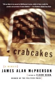 Yiyun Li on the 'Anti-memoir' - Crabcakes: A Memoir by James Alan McPherson