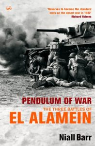 The best books on El Alamein - Pendulum Of War: Three Battles at El Alamein by Niall Barr
