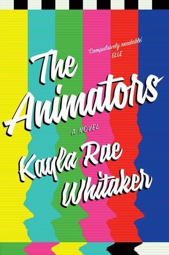 Kayla Rae Whitaker on Stories about Women Artists - The Animators by Kayla Rae Whitaker