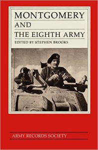 The best books on El Alamein - Montgomery and the Eighth Army by Bernard Montgomery and Stephen Brooks (ed)