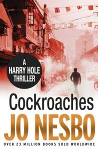 Jo Nesbø recommends the best Norwegian Crime Writing - Cockroaches by Jo Nesbø