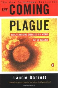 Arthur Ammann recommends the best books on the HIV/Aids Plague - The Coming Plague by Laurie Garrett