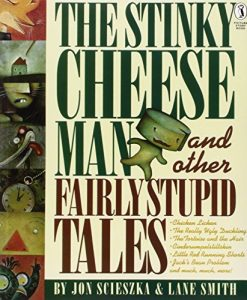 Funny Books for Kids - The Stinky Cheese Man and Other Fairly Stupid Tales by Jon Scieszka & Lane Smith