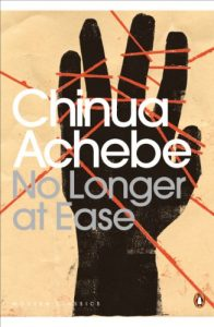 The Best Transnational Literature - No Longer at Ease by Chinua Achebe