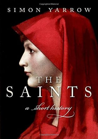 The Saints: A Short History by Simon Yarrow