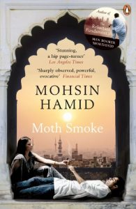 The Best Transnational Literature - Moth Smoke by Mohsin Hamid