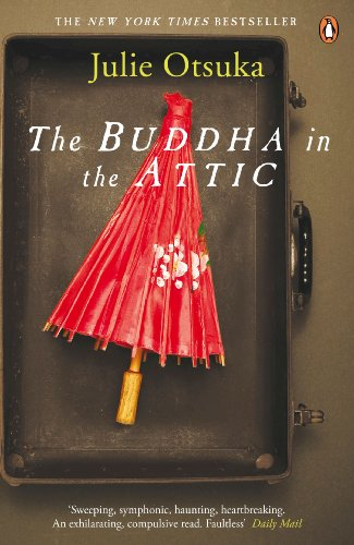 The Best Transnational Literature - The Buddha in the Attic by Julie Otsuka