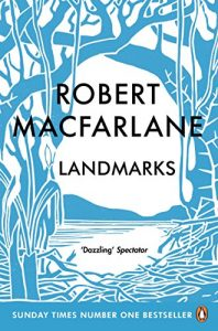 The best books on Wild Places - Landmarks by Robert Macfarlane