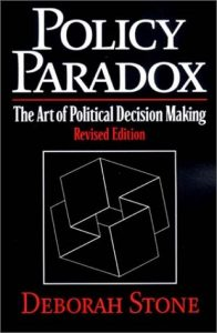 The best books on The Politics of Policymaking - Policy Paradox: The Art of Political Decision Making by Deborah Stone