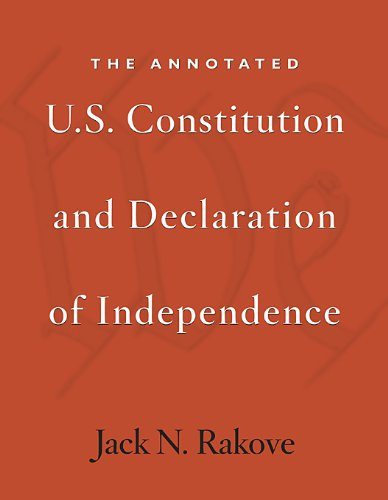 The best books on The US Constitution - Annotated U.S. Constitution and Declaration of Independence by Jack Rakove