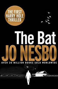 Jo Nesbø recommends the best Norwegian Crime Writing - The Bat by Jo Nesbø