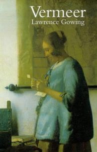 The best books on The Dutch Masters - Vermeer by Lawrence Gowing