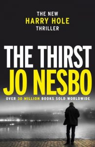 Jo Nesbø recommends the best Norwegian Crime Writing - The Thirst by Jo Nesbø