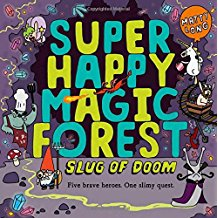 Funny Books for Kids - Happy Magic Forest: Slug of Doom by Matty Long