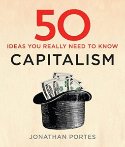 Jonathan Portes recommends the best things to read on Brexit - 50 Capitalism Ideas You Really Need to Know by Jonathan Portes