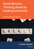 Jonathan Portes recommends the best things to read on Brexit - Brexit Beckons: Thinking ahead by leading economists by Richard Baldwin (ed)