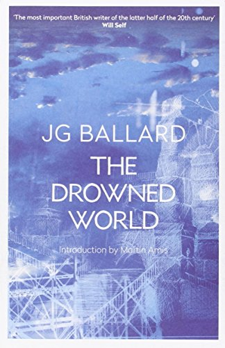 Amy Liptrot chooses the best of Nature Writing - The Drowned World by J G Ballard