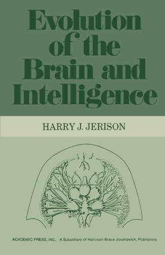 The best books on Cognitive Neuroscience - Evolution of the Brain and Intelligence by Harry Jerison