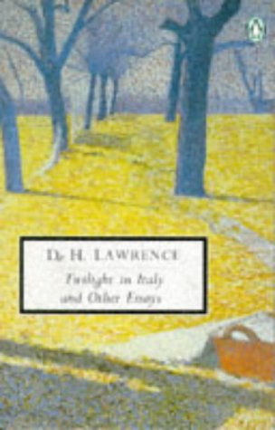 The best books on D H Lawrence - Twilight in Italy by D. H. Lawrence