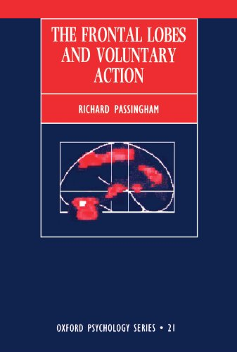 The best books on Cognitive Neuroscience - The Frontal Lobes and Voluntary Action by Dick Passingham
