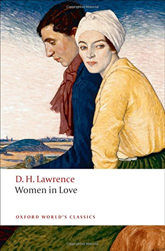 The best books on D H Lawrence - Women in Love by D. H. Lawrence