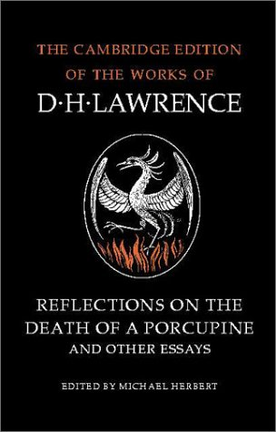 The best books on D H Lawrence - Reflections on the Death of a Porcupine by D. H. Lawrence