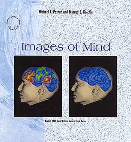 The best books on Cognitive Neuroscience - Images of Mind by Michael Posner and Marcus Raichle