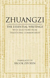 The best books on Chinese Philosophy - Zhuangzi by Books by Zhuangzi (aka Chuang Tzu)