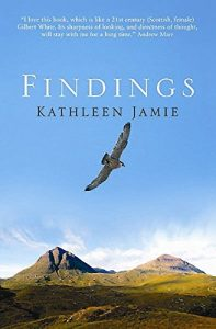 Amy Liptrot chooses the best of Nature Writing - Findings by Kathleen Jamie