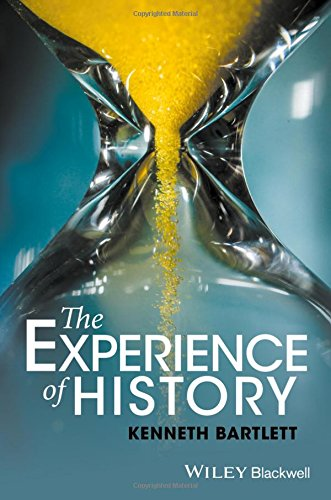 The Best Renaissance Books - The Experience of History: An Introduction to History by Kenneth Bartlett