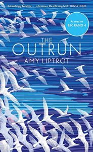 Amy Liptrot chooses the best of Nature Writing - The Outrun by Amy Liptrot
