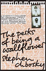 The best books on Teenage Mental Health - The Perks of Being a Wallflower by Stephen Chbosky