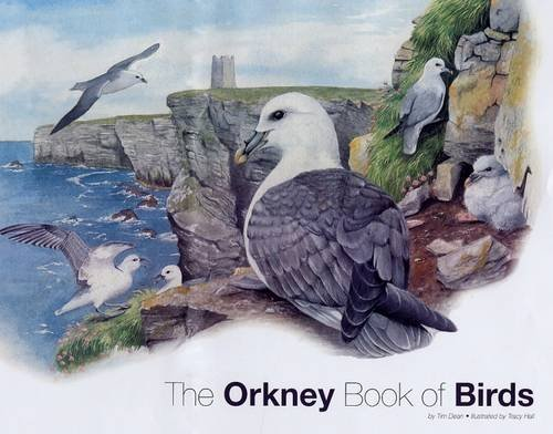 Amy Liptrot chooses the best of Nature Writing - The Orkney Book of Birds by Tim Dean and Tracy Hall