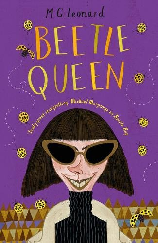 M G Leonard recommends the best Nature Books for Kids - Beetle Queen by M G Leonard