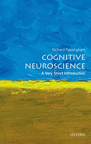 The best books on Cognitive Neuroscience - Cognitive Neuroscience: A Very Short Introduction by Dick Passingham